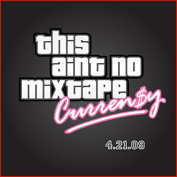 curren y 2009 mixtape